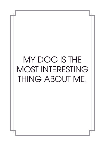 Interesting Dog Print,  Prints, handmade, american made - The Matt Butler