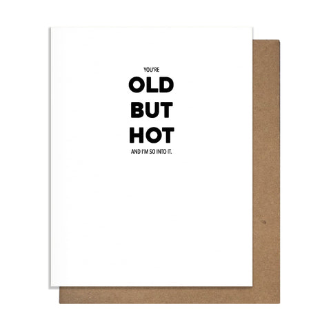 Old but Hot Card,  Greeting Card, handmade, american made - The Matt Butler