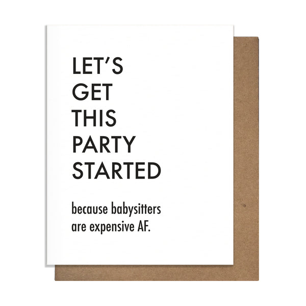 Party Started Sitter Card,  Greeting Card, handmade, american made - The Matt Butler