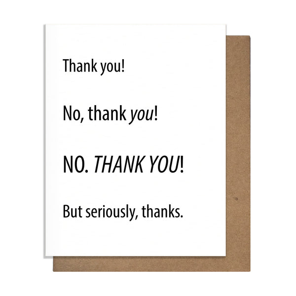Thank You! NO THANK YOU! Card,  Greeting Card, handmade, american made - The Matt Butler