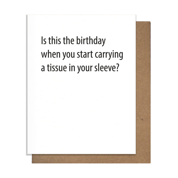 Tissue in Your Sleeve Birthday Card,  Greeting Card, handmade, american made - The Matt Butler