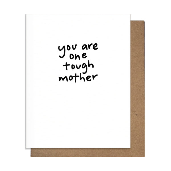 Tough Mother Card,  Greeting Card, handmade, american made - The Matt Butler