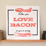 Love Bacon Print,  Prints, handmade, american made - The Matt Butler