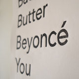 Bacon Butter Bey You Print,  Prints, handmade, american made - The Matt Butler