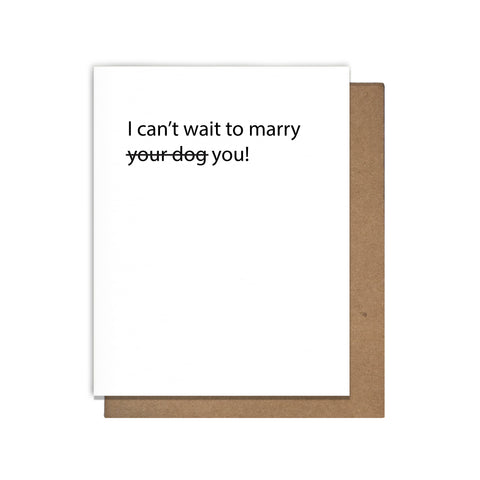 Dog Marriage Card,  Greeting Card, handmade, american made - The Matt Butler