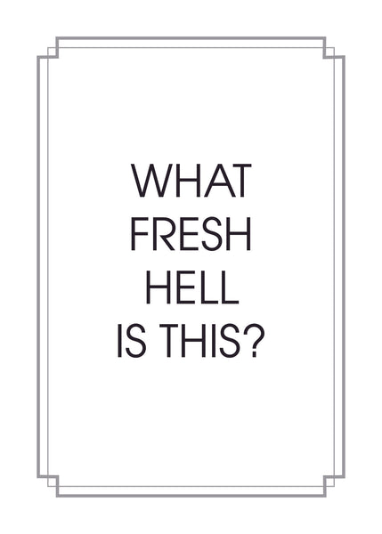 What Fresh Hell Print,  Prints, handmade, american made - The Matt Butler