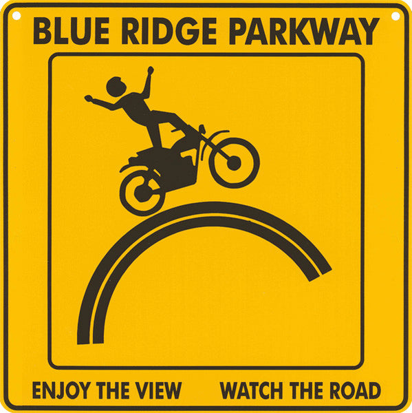 Blue Ridge Parkway Motorcycle Safety Road Sign