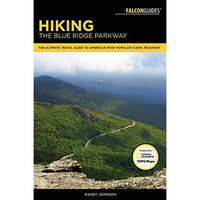 Hiking the Blue Ridge Parkway (Third Edition)