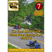 Map #7 -- The Best Motorcycle Rides SOUTH of Great Smoky Mountains National Park