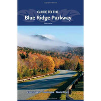 Guide to the Blue Ridge Parkway (Third Edition)