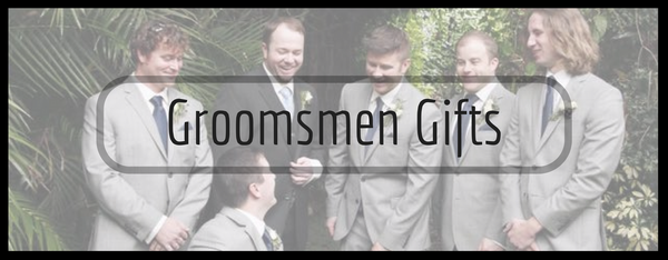 Gifting Your Groomsmen