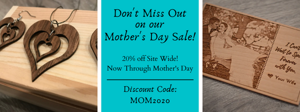 Mother's Day 2020 - Great Deals and Top Picks from The Wood Reserve Team