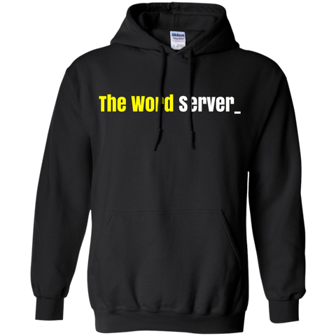 The Word Server Pullover Hoodie