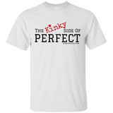 """The Kinky Side Of Perfect""  Cotton T-Shirt"