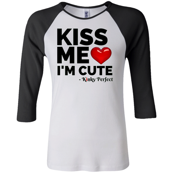 """Kiss Me I'm Cute"" 3/4 Sleeve Baseball Tee"