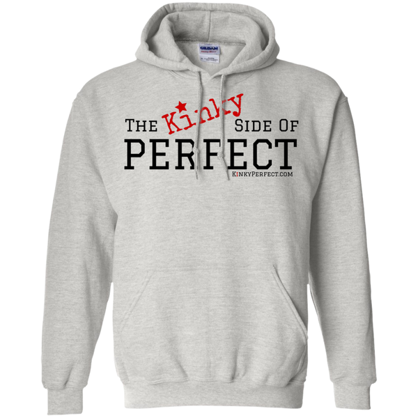 """The Kinky Side Of Perfect"" Hoodie"