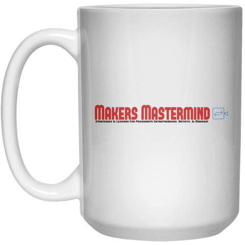 Makers Mastermind Mug (15oz)