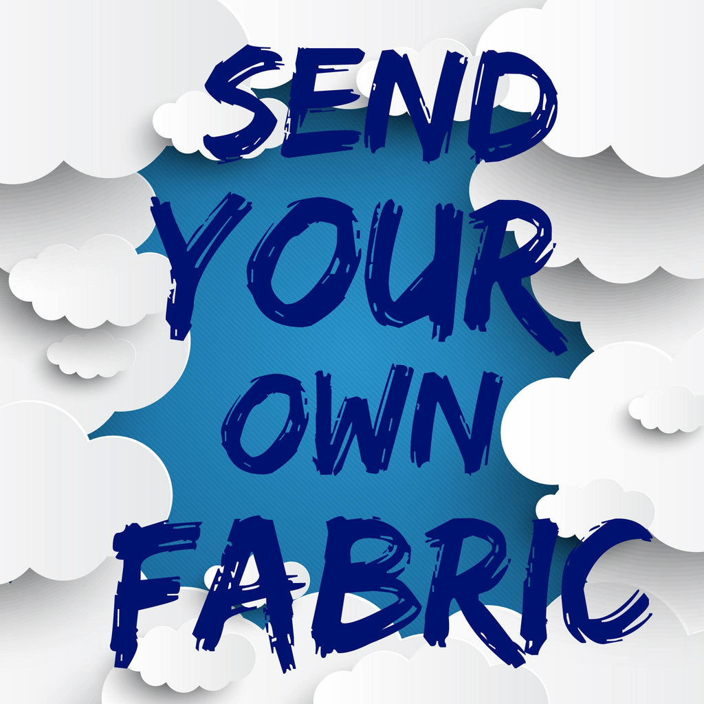 Send Your Own Fabric Custom Slot
