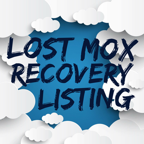 Lost Mox Recovery Custom Slot (ONLY USE IF YOU'VE EMAILED US FIRST)