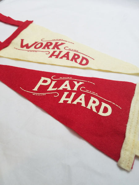 Work Hard, Play Hard Pennant Set