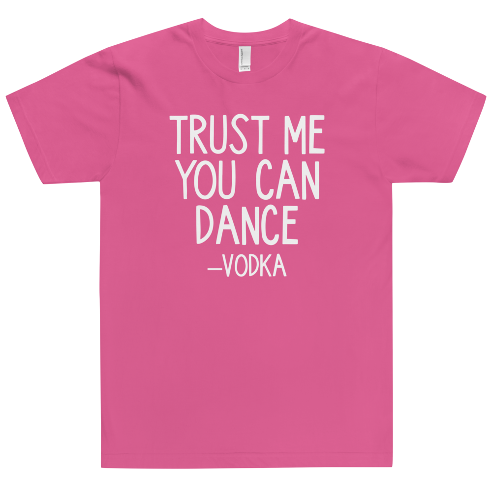 Trust Me You Can Dance