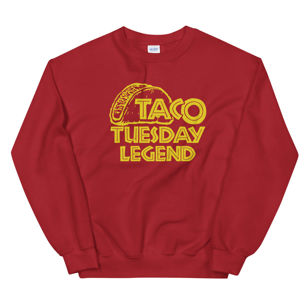 Taco Tuesday Legend Sweatshirt