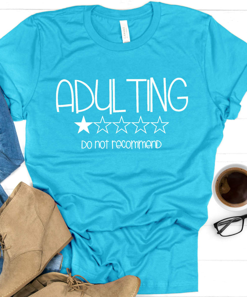 Adulting: Do Not Recommend