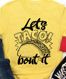 Lets Taco About It