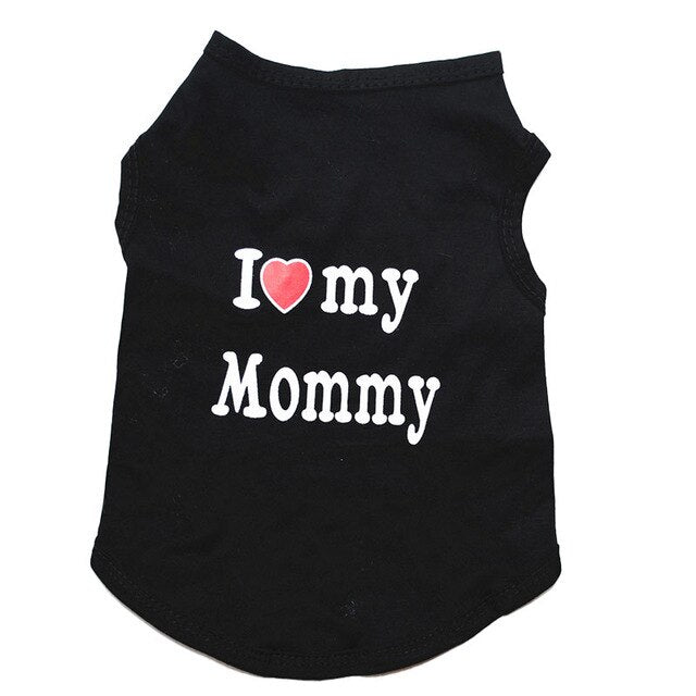 I love Mommy Spring Cotton Breathable Small Dog Shirt