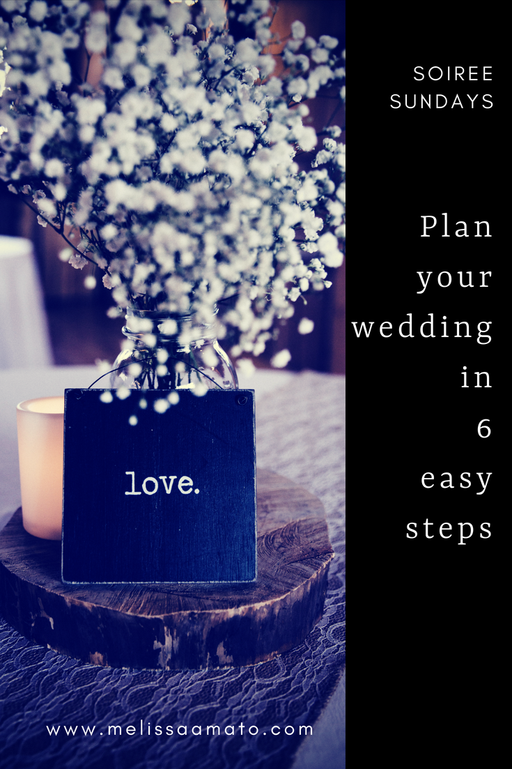 Planning your Wedding in 6 Easy Steps!