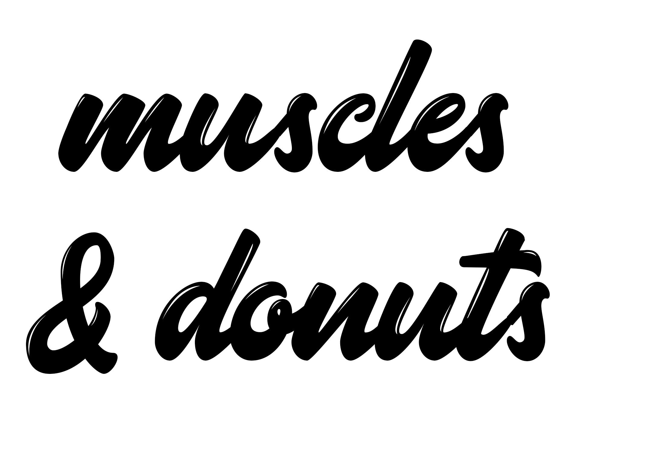 Muscles and Donuts