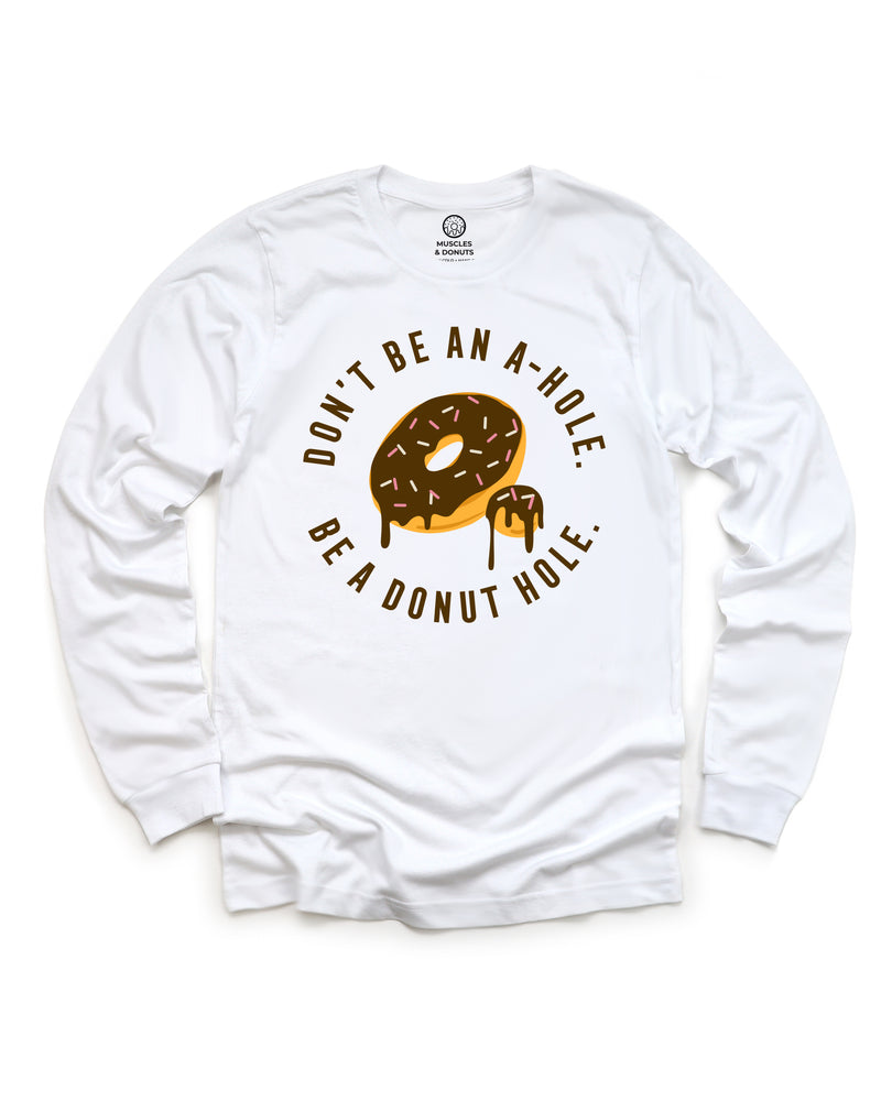 Donut Hole - Long Sleeve
