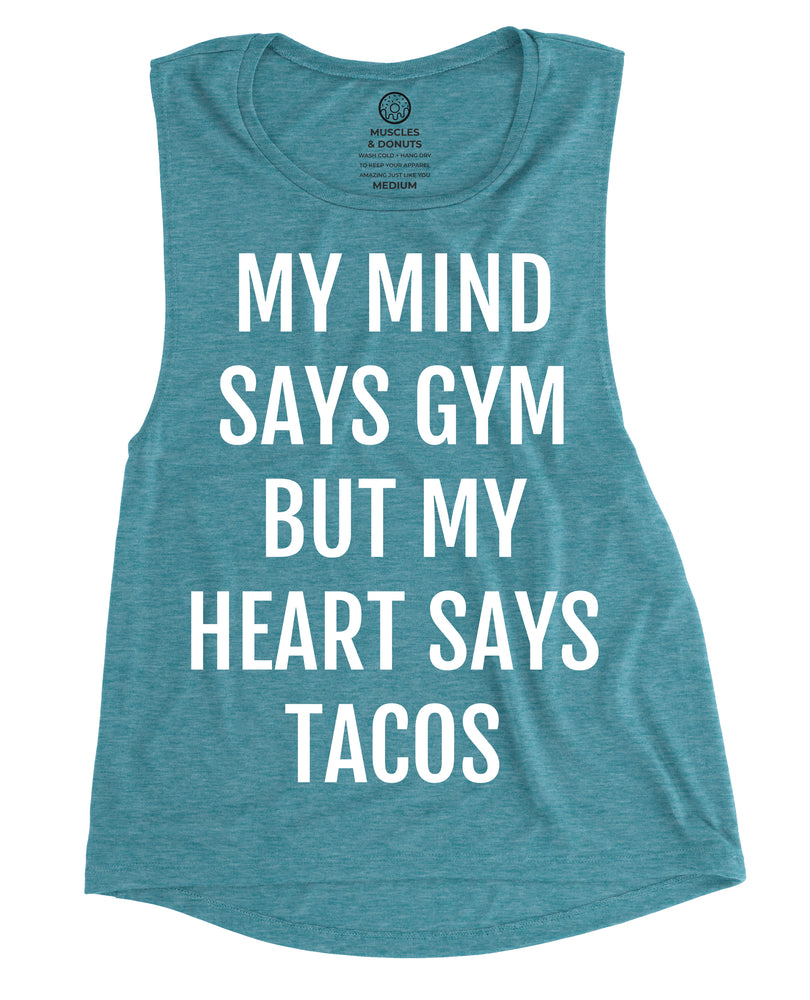 Gym vs. Tacos - Heather Teal Muscle Tank