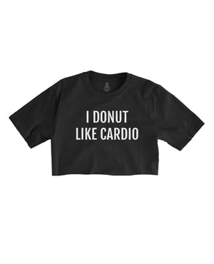 Load image into Gallery viewer, I Donut Like Cardio - Black Cropped Tee
