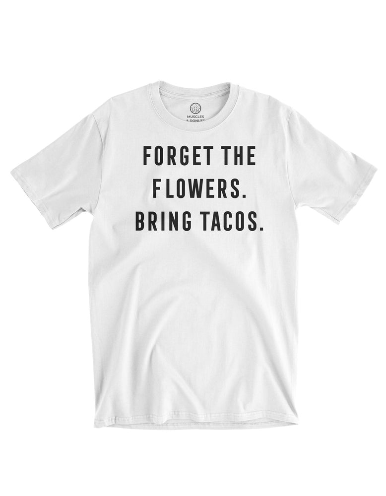 BRING ME TACOS - LIMITED EDITION