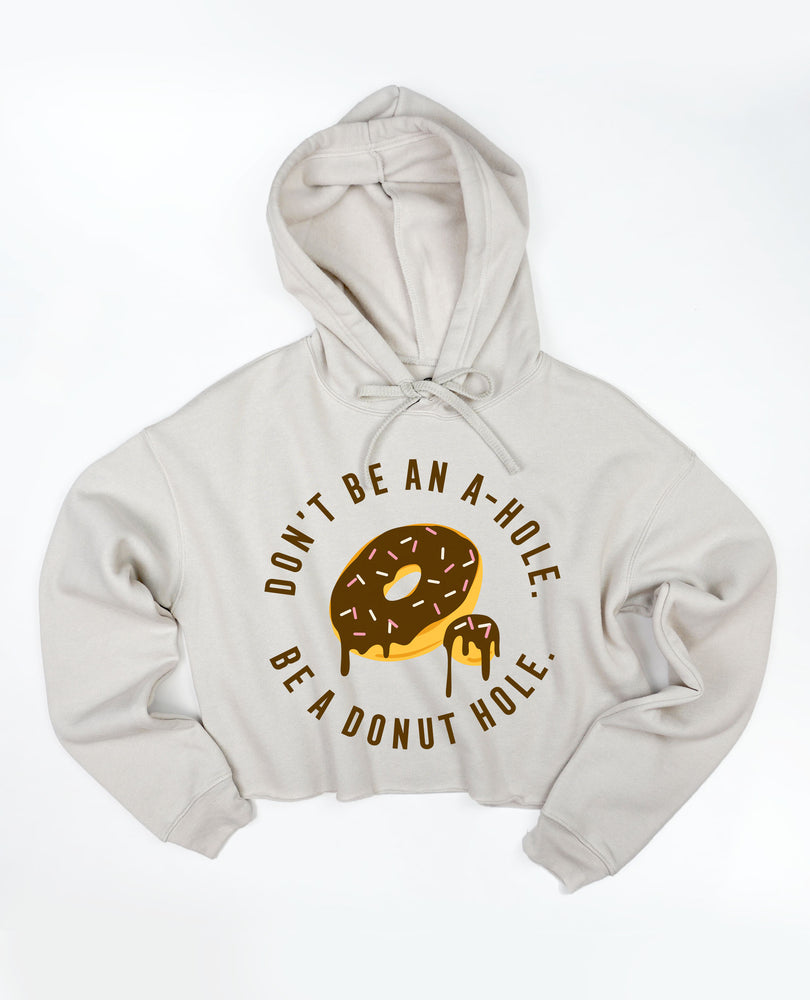 Be a Donut Hole - Cropped Hoodie