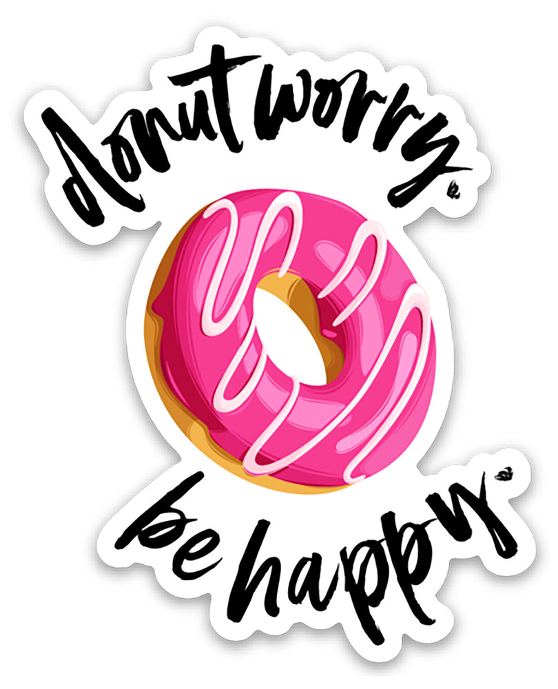 Donut Worry. Be Happy. Sticker