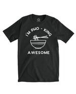 PHO - KING AWESOME T-SHIRT