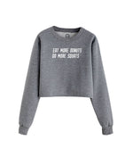 More Donuts More Squats - Cropped Crew Fleece