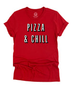 Pizza & Chill - Red Tee