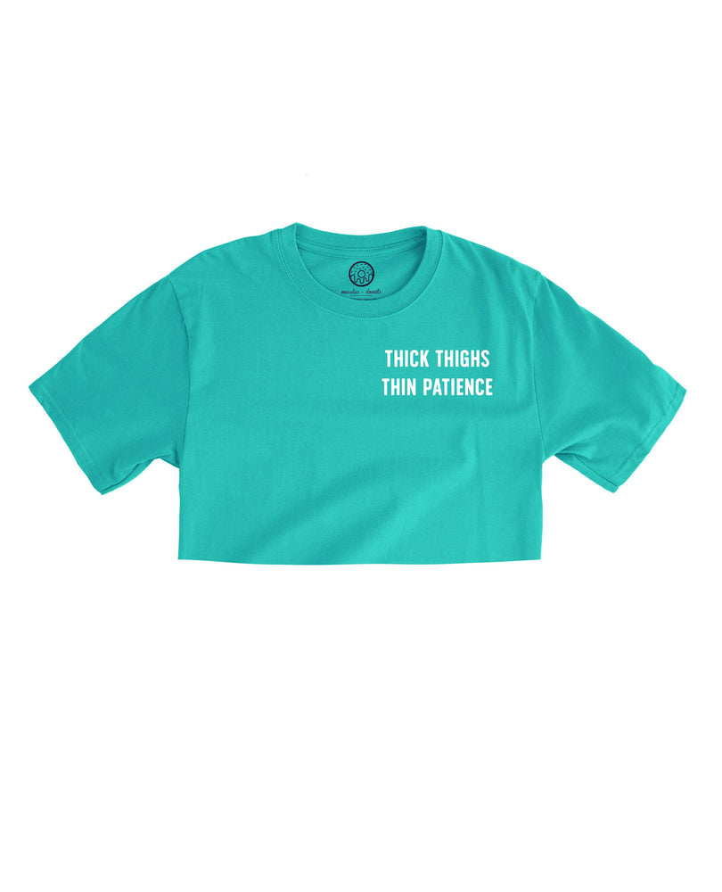 Aqua Crop Top - Thick thighs + Thin patience (Unisex Size)