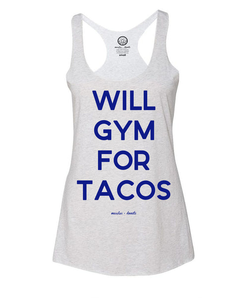 Will gym for tacos