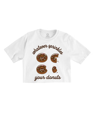 Whatever Sprinkles Your Donuts - Cropped Tee