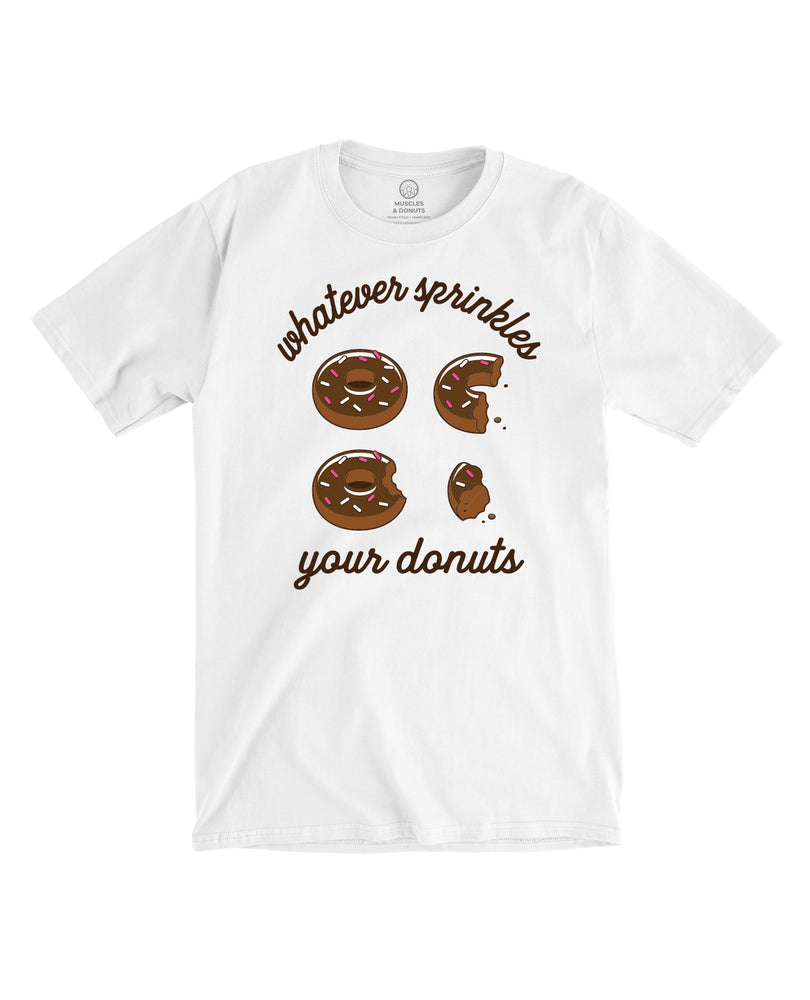 Whatever Sprinkles Your Donuts - Tee