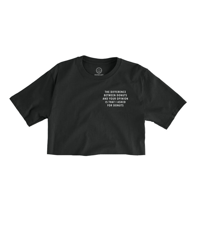 Opinions vs. Donuts - Black Cropped Tee