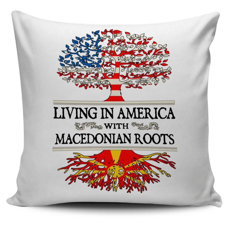 Living in America With Macedonian Roots Pillow Covers !