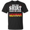 Does This Shirt Make Me Look German