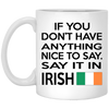 Say It In Irish Mug