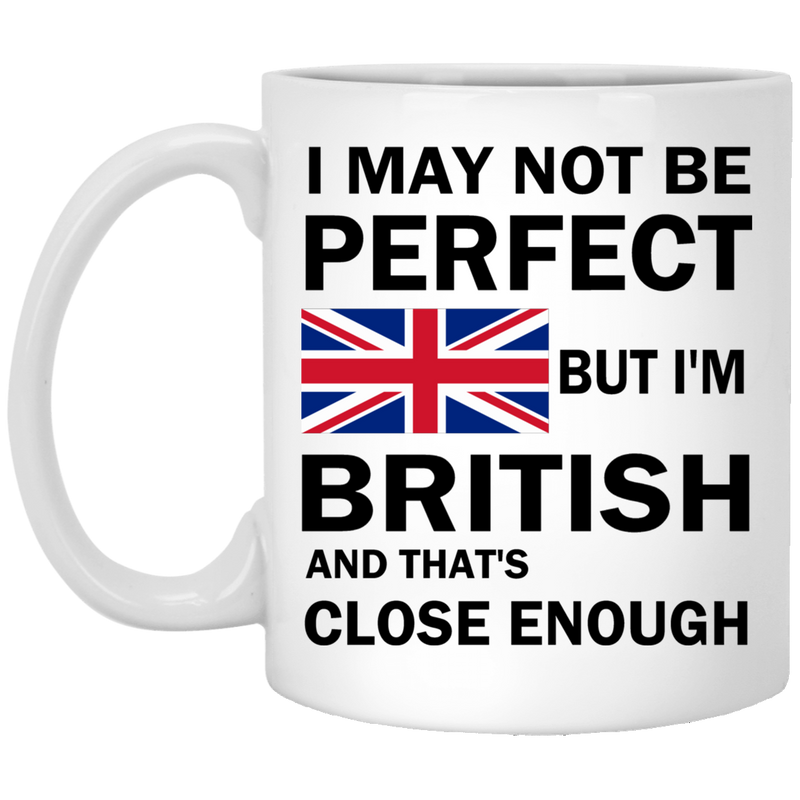 I'm British Perfect Mugs