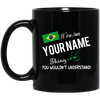 Brazilian Thing Personalized Mug